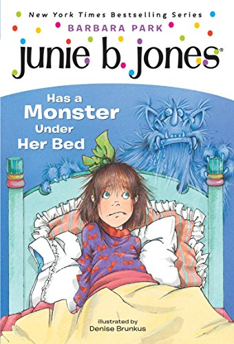 Junie B. Jones Has a Monster under Her Bed: 08 from Random House Books for Young Readers
