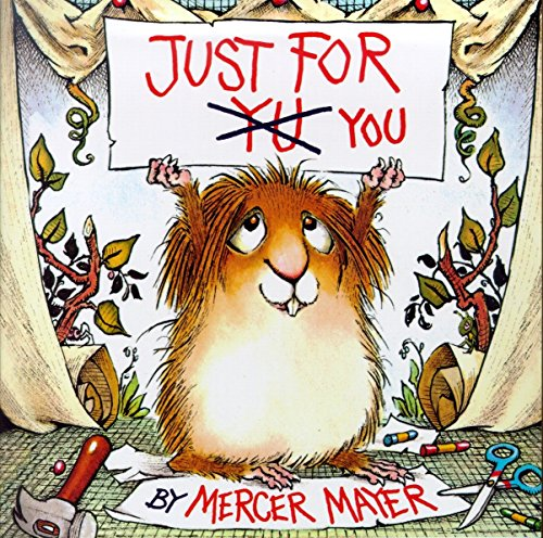 Just for You (Little Critter) (Look-Look) from Random House Books for Young Readers