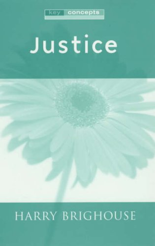 Justice (Key Concepts) from Polity Press