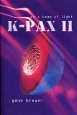 K-Pax II: On a Beam of Light from Bloomsbury Publishing PLC