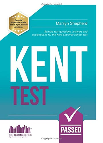 Kent Test: Sample test questions, answers and explanations for the Kent Grammar School Test (Testing Series) from How2become Ltd