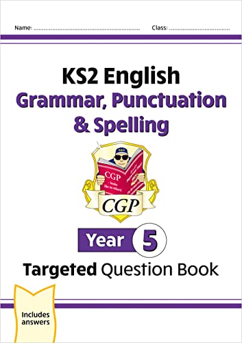 KS2 English Targeted Question Book: Grammar, Punctuation & Spelling - Year 5 (CGP KS2 English) from Coordination Group Publications Ltd (CGP)