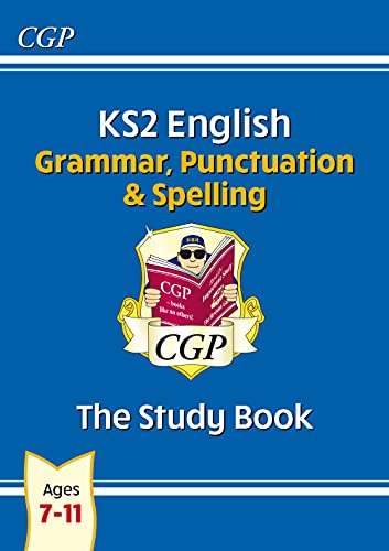 KS2 English: Grammar, Punctuation and Spelling Study Book (for tests in 2018 and beyond) from Coordination Group Publications Ltd (CGP)