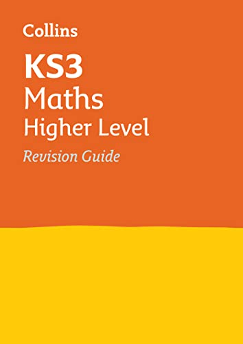 KS3 Maths Higher Level Revision Guide: Prepare for Secondary School (Collins KS3 Revision) from HarperCollins UK