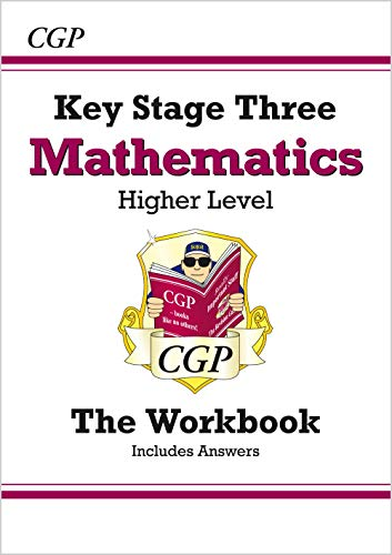 KS3 Maths Workbook (with answers) - Higher (CGP KS3 Maths) from Coordination Group Publications Ltd (CGP)