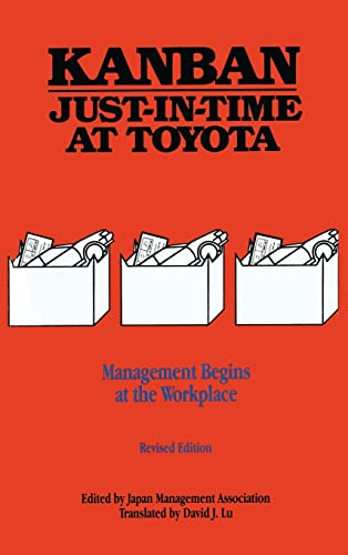 Kanban Just-in Time at Toyota: Management Begins at the Workplace from Productivity Press