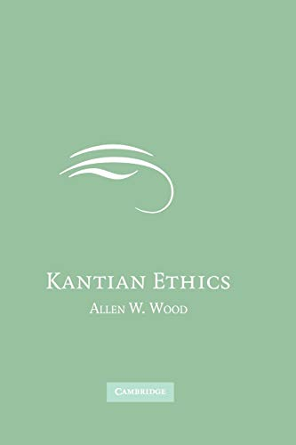 Kantian Ethics from Cambridge University Press
