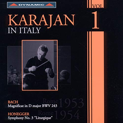 Karajan In Italy (Magnificat D Major Bwv 243/ Symphonie No. 3:  Liturgique) (Dynamic: CDS703) from DYNAMIC
