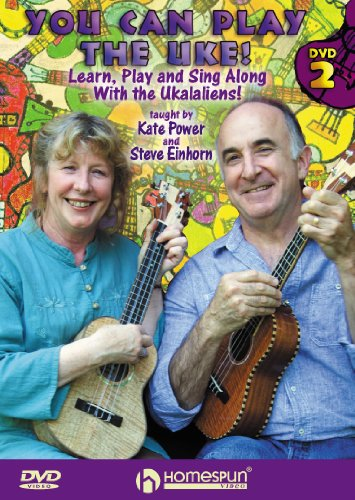 Kate Power/Steve Einhorn: You Can Play The Uke! - Dvd Two (Learn, Play And Sing Along With The Ukalaliens) [NTSC] from Hal Leonard