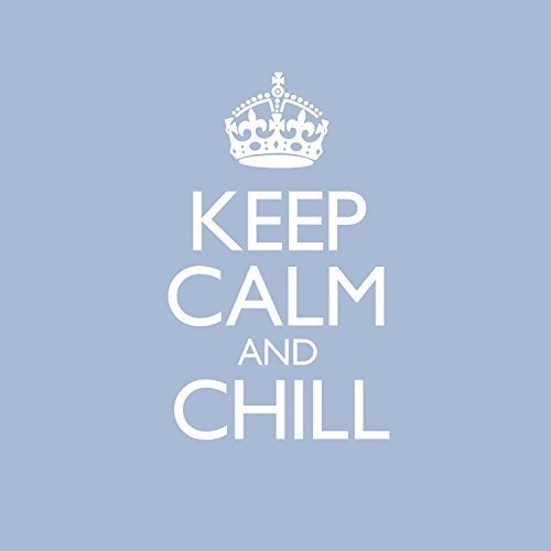 Keep Calm & Chill from Sony