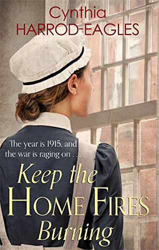 Keep the Home Fires Burning: War at Home, 1915 from Sphere