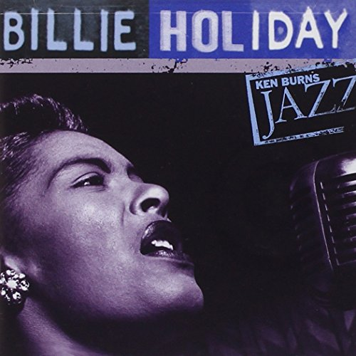 Ken Burns Jazz Collection: The Definitive Billie Holiday