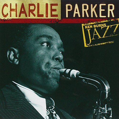 Ken Burns Jazz Collection: The Definitive Charlie Parker