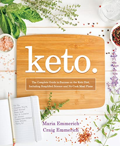 Keto: The Complete Guide to Success on the Ketogenic Diet, Including Simplified Science and No-Cook Meal Plans from Victory Belt Publishing