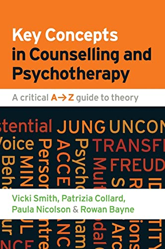 Key Concepts In Counselling And Psychotherapy: A Critical A-Z Guide To Theory from Open University Press
