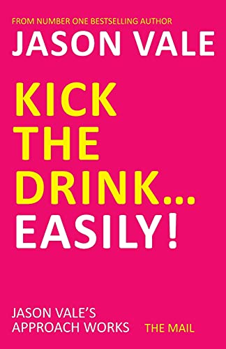 Kick the Drink. . .Easily! from Crown House Publishing