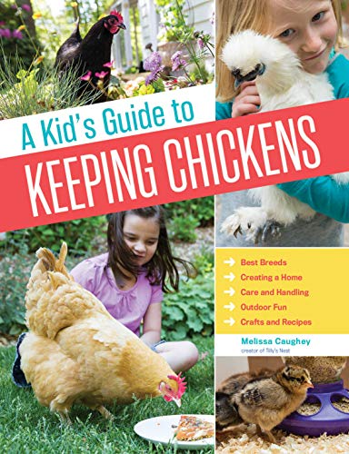 Kid's Guide to Keeping Chickens, A from Storey Publishing LLC