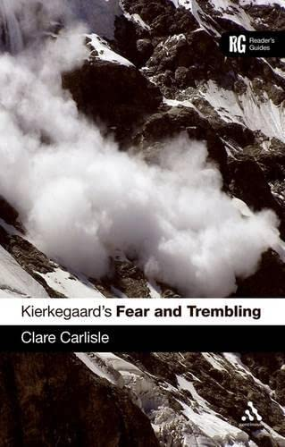 Kierkegaard's Fear and Trembling: A Reader's Guide (A Reader's Guides) from Continuum