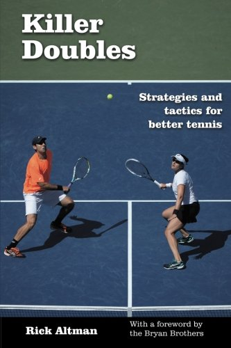 Killer Doubles: Strategies and tactics for better tennis from Harvest Books