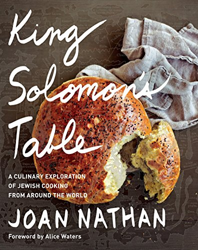 King Solomon's Table: A Culinary Exploration of Jewish Cooking from Around the World from Knopf Publishing Group