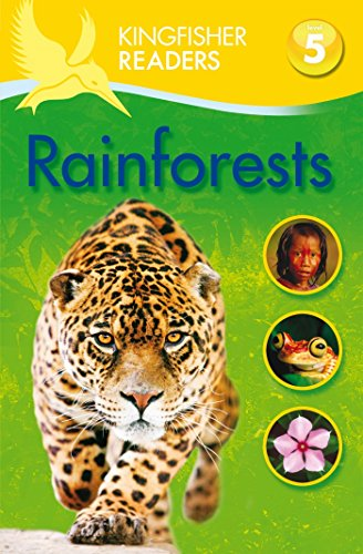 Kingfisher Readers: Rainforests (Level 5: Reading Fluently) from Kingfisher