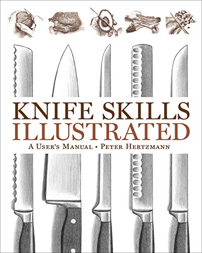 Knife Skills Illustrated: A User's Manual from W. W. Norton & Company