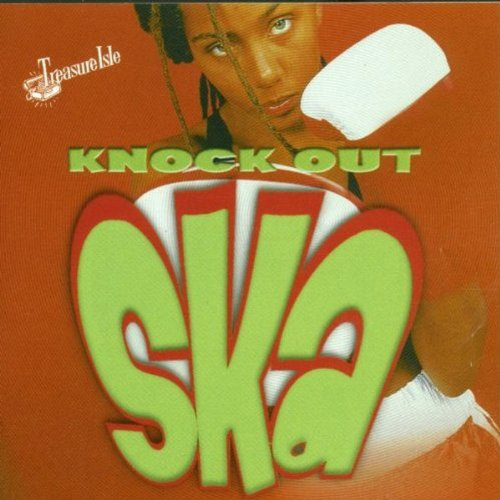 Knock Out Ska: Treasure Isle Ska Instrumentals