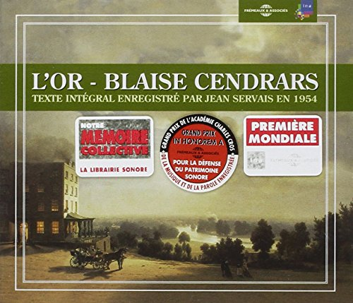 L'Or - Blaise Cendrars (3CD) from Fremeaux