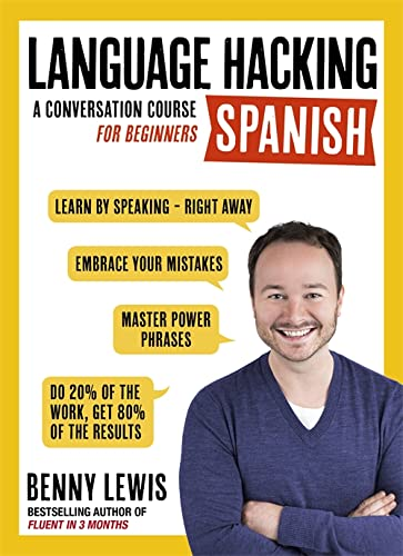 LANGUAGE HACKING SPANISH (Learn How to Speak Spanish - Right Away): A Conversation Course for Beginners (Language Hacking with Benny Lewis) from Teach Yourself