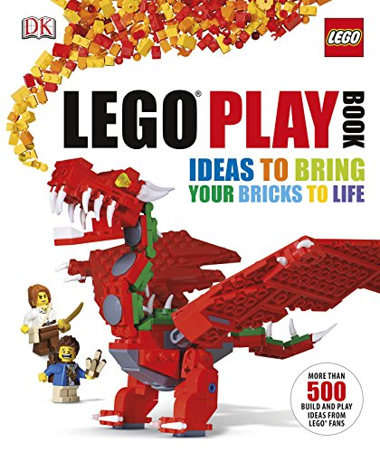 LEGO® Play Book: Ideas to Bring Your Bricks to Life from DK Children