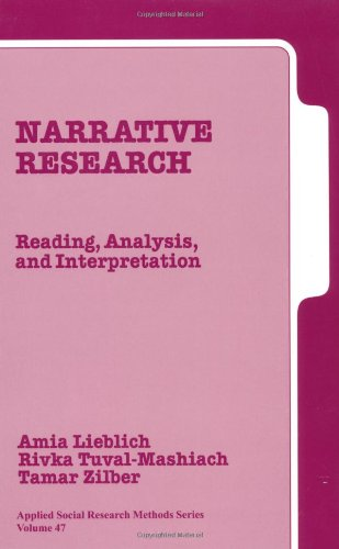 LIEBLICH: NARRATIVE RESEARCH (P): READING, ANALYSIS &INTERPRETATION: Reading, Analysis, and Interpretation (Applied Social Research Methods) from Sage Publications, Incorporated