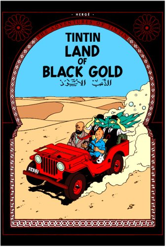 Land of Black Gold (The Adventures of Tintin) from Egmont