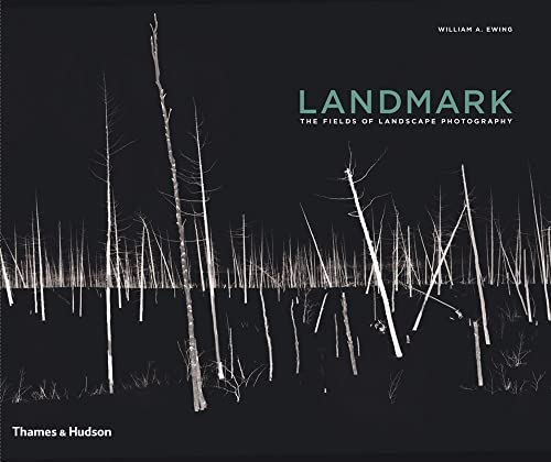 Landmark: The Fields of Landscape Photography from Thames & Hudson
