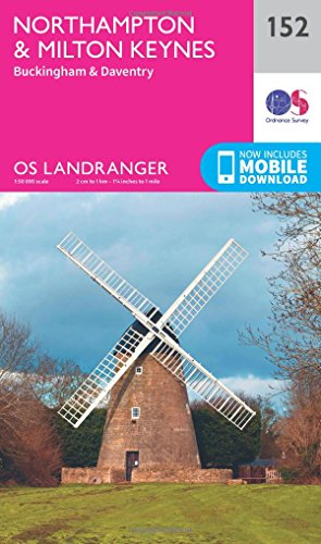 Landranger (152) Northampton, Milton Keynes,Buckingham & Daventry (OS Landranger Map) from Ordnance Survey