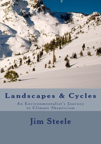 Landscapes & Cycles: An Environmentalist's Journey to Climate Skepticism from Createspace