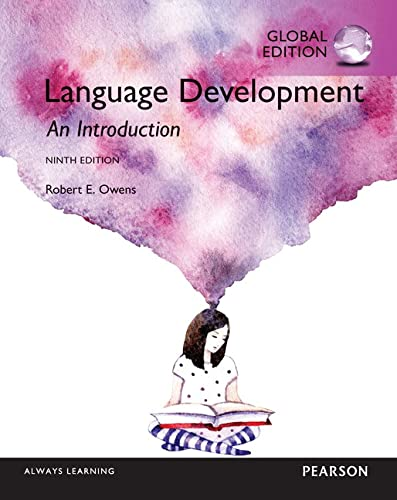 Language Development An Introduction, Global Edition: An Introduction, Global Edition from Pearson