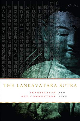 The Lankavatara Sutra: Translation and Commentary from KLO80