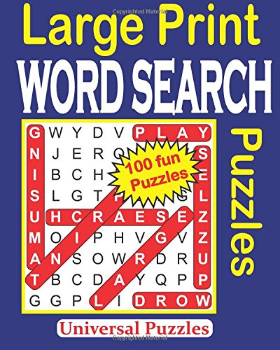 Large Print WORD SEARCH Puzzles: Volume 1 from CreateSpace Independent Publishing Platform