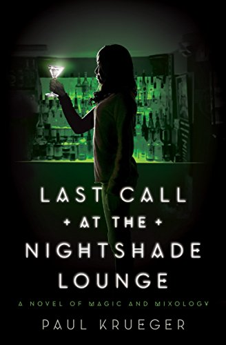 Last Call at the Nightshade Lounge from Quirk Books