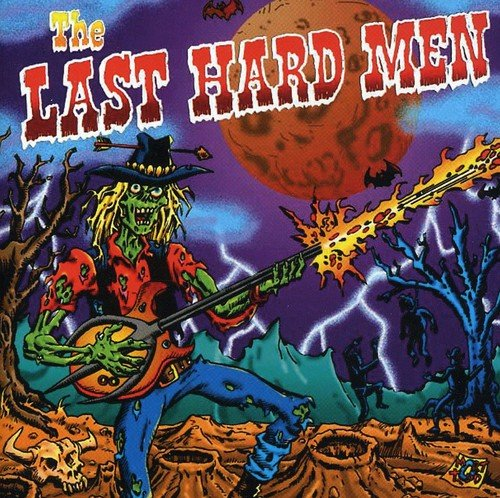 Last Hard Men from Eagle Rock