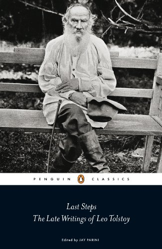 Last Steps: The Late Writings of Leo Tolstoy (Penguin Classics) from Penguin Classics