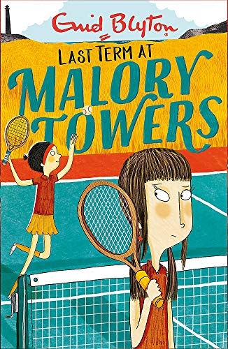 Last Term: Book 6 (Malory Towers) from Hodder Children's Books