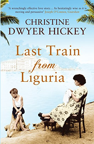 Last Train from Liguria from Atlantic Books