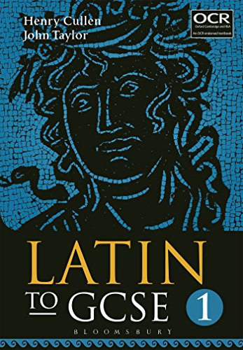 Latin to GCSE Part 1 from Bloomsbury Academic