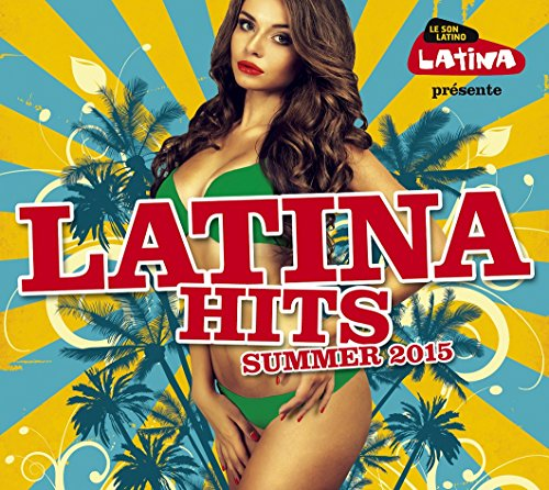 Latina Hits Ete 2015 from WAGRAM