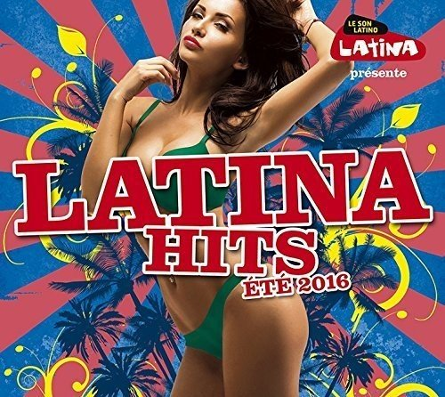 Latina Hits Summer 2016 / Various from WAGRAM