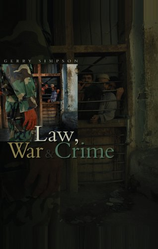 Law, War and Crime: War Crimes Trials and the Reinvention of International Law from Polity Press