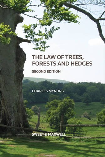 Law of Trees, Forests and Hedges from Sweet & Maxwell
