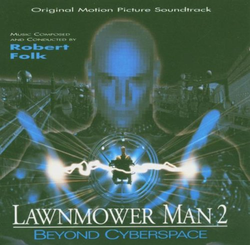 Lawnmower Man 2: Original Soundtrack [SOUNDTRACK]