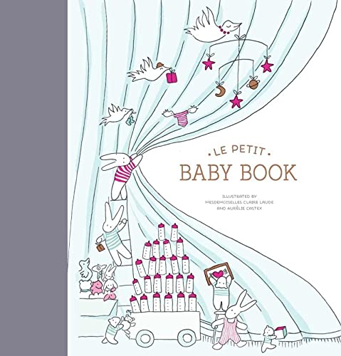 Le Petit Baby Book: (Baby Memory Book, Baby Journal, Baby Milestone Book) from Chronicle Books